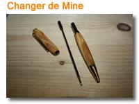 Changer mine stylo bois